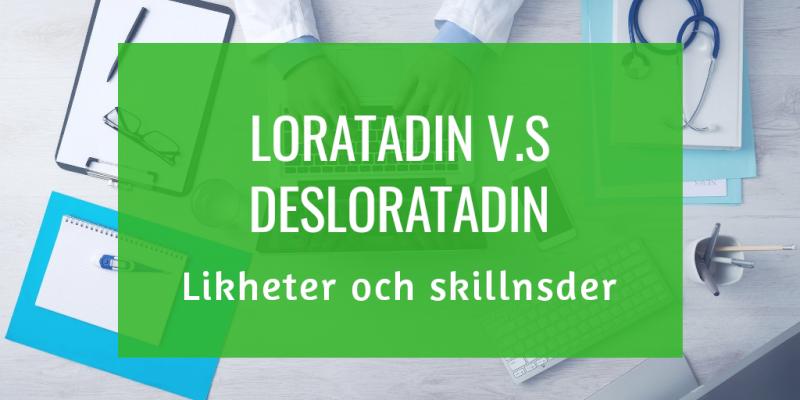 Loratadin & Desloratadin